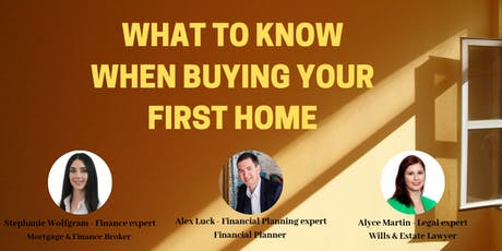 What you need to know when buying your first home tickets