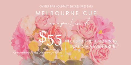 Melbourne Cup at Oyster Bar Holdfast Shores tickets