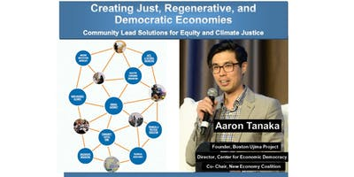 Creating Just, Regenerative, and Democratic Economies
