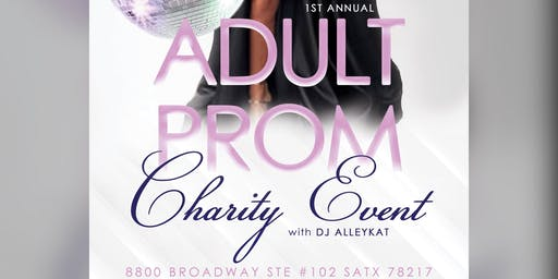 1st Annual Adult Prom Charity Event presented by This Is 4 My Girlz, Inc.