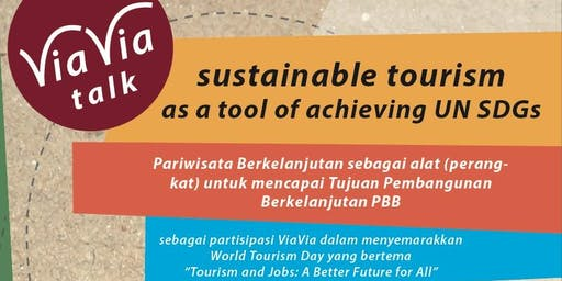ViaVia Talk : Sustainable Tourism as a Tool of Achieving UN SDGs