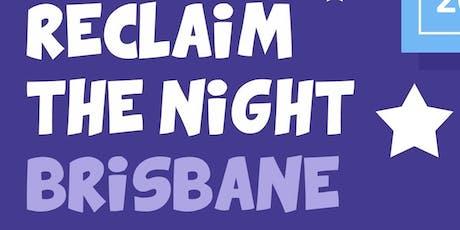 Reclaim the Night Brisbane 2019 tickets