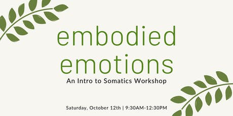 Embodied Emotions: An Intro to Somatics Workshop tickets