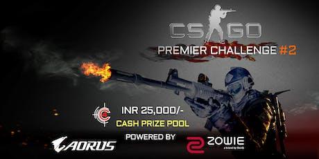 CS:GO Premier Challenge #2 Powered by AORUS / ZOWIE tickets