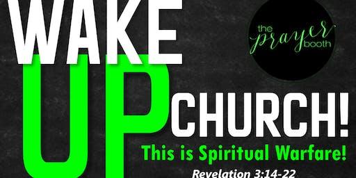 Wake Up Church: Prayer Shut-in