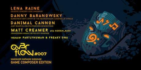 OVERFLOW #007: Lena Raine, Danny Baranowsky, Danimal Cannon, Matt Creamer tickets