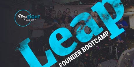 Plus Eight Leap - 1 Day Founder Bootcamp tickets