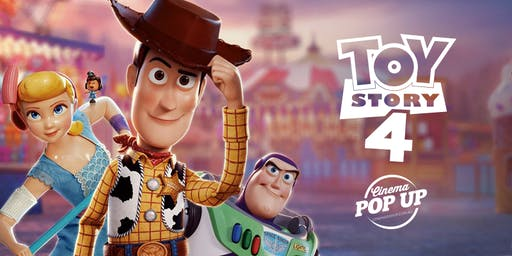 Cinema Pop Up - Toy Story 4 - Broadford