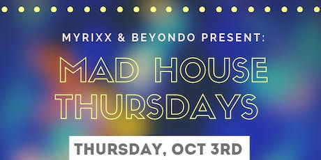 MAD HOUSE THURSDAYS @ DECADES BAR tickets