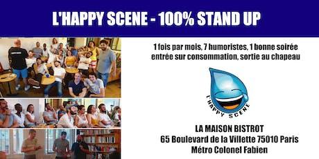 L'Happy Scene - Stand up à La Maison billets