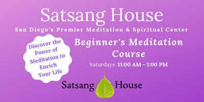 Beginner's Meditation Course-Saturday Mornings at Satsang House