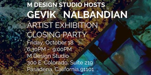 Gevik Nalbandian Art Exhibit Closing Party @ the M Design Studio's Solarium