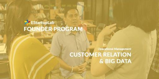 [Founder Program] Customer Relation & Big Data