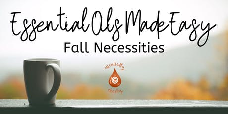Essential Oils, Made Easy! ~ New Westminster tickets