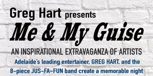 Greg Hart presents Me & My Guise