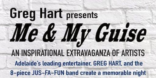 Greg Hart presents Me & My Guise
