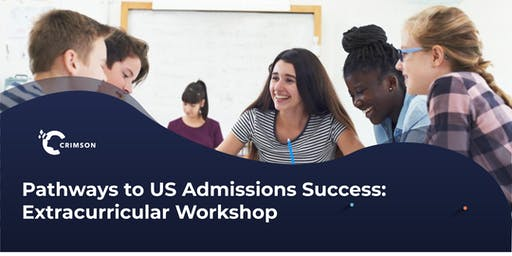 Pathways to US Admissions Success: Extracurricular Workshop | Shanghai