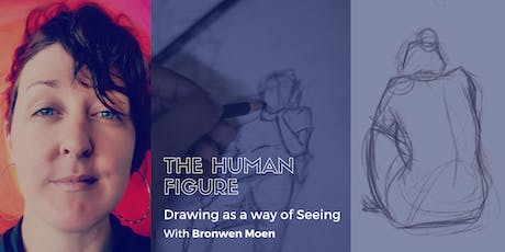Drawing as a way of Seeing: The Human Figure tickets