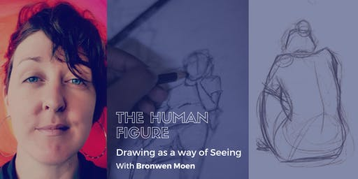 Drawing as a way of Seeing: The Human Figure