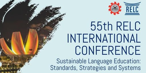 55th RELC International Conference - Sustainable Language Education: Standards, Strategies and Systems
