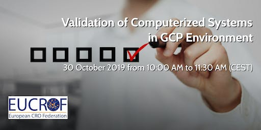 Validation of Computerized Systems in GCP Environment