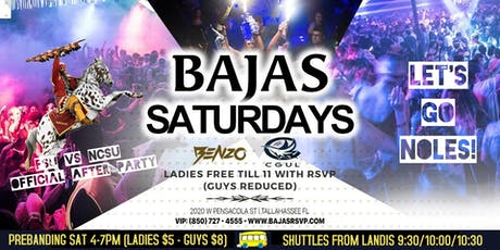 Bajas Saturdays   FSU vs NC State Official AfterParty tickets