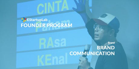 [Founder Program] Brand Communication tickets