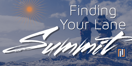 ELEVATE LIFE Summit - Finding Your Lane