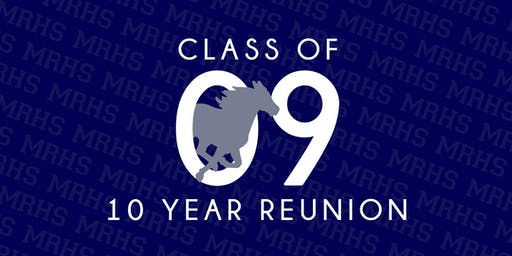 MRHS Class of '09 10th-Year Reunion