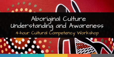 Aboriginal Culture Awareness and Understanding Workshop tickets