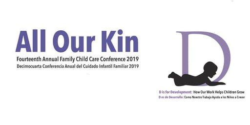 All Our Kin 14th Annual Family Child Care Conference