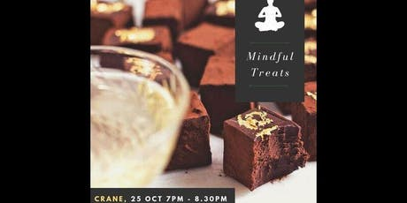 Mindful Treats: Mindfulness Training with Chocolate & Champagne tickets