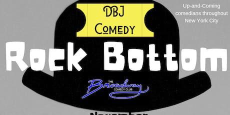 Rock Bottom (Part I) tickets