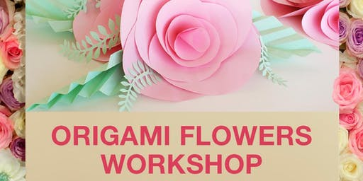 Origami Flower Workshop