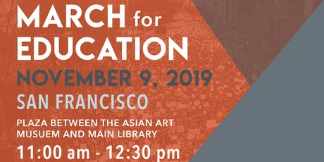 SF March for Education, Rally for our Futures - NOV 9th, 2019 tickets