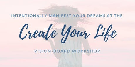 Manifestation Workshop - Create the Life you Desire tickets