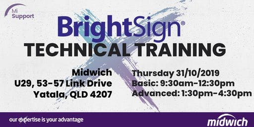 BrightSign Technical Training - BRISBANE Thursday 31 October