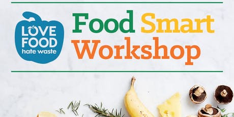 Food Smart Workshop - Hallidays Point tickets