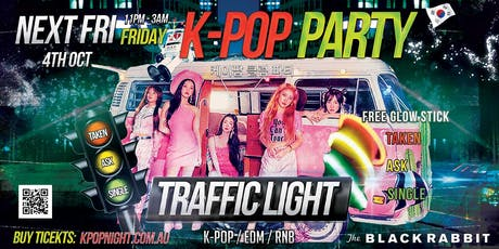 MELBOURNE Traffic Light Kpop Party Friday 4th October 2019 tickets