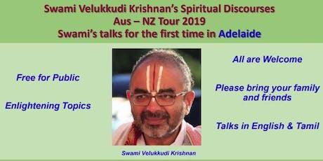Vellukudi Krishnan Swami - Adelaide Visit 2019 - Discourse in English tickets