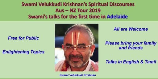 Vellukudi Krishnan Swami - Adelaide Visit 2019 - Discourse in English