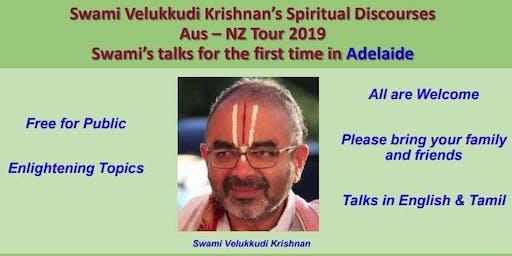 Vellukudi Krishnan Swami - Adelaide Visit 2019 - Discourse in English