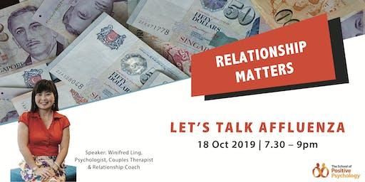 Relationship Matters: Let's Talk Affluenza