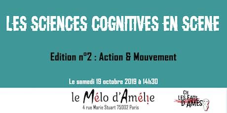 Les Sciences Cognitives en Scène - Edition n°2 : Action & Mouvement. billets