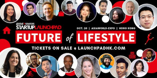 Startup Launchpad: Future of Lifestyle Conference