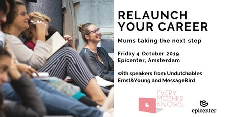 Relaunch your Career. Mums taking the next step tickets