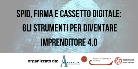 SPID, Firma e Cassetto Digitale:  gli strumenti per l'imprenditore  4.0 biglietti