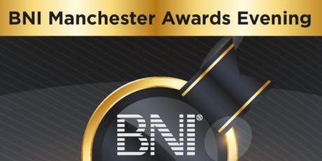 BNI Manchester Awards Evening 2019 tickets