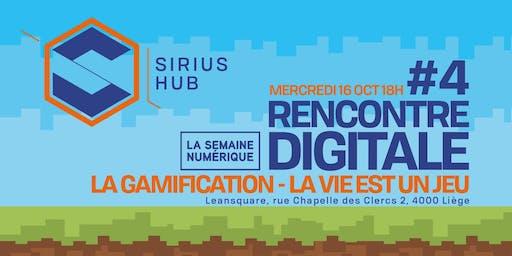 Rencontre Digitale #4 : La gamification, la vie est un jeu