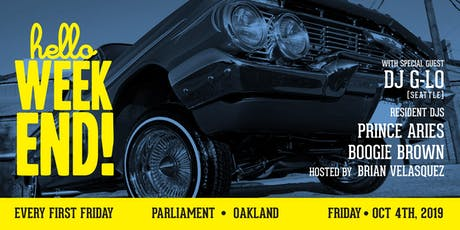 Hello Weekend First Fridays at Parliament with guest DJ G-Lo (Seattle) tickets